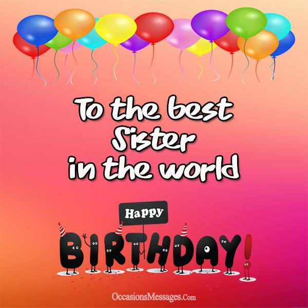 happy birthday wishes message to sister ; Birthday-messages-for-sister