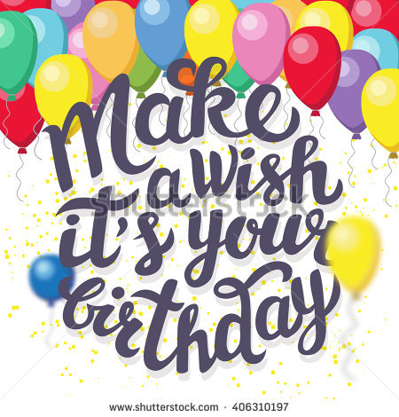 happy birthday wishes poster ; stock-vector-happy-birthday-greeting-poster-with-lettering-make-a-wish-it-s-your-birthday-406310197