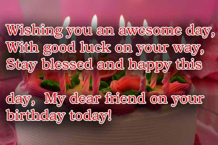 happy birthday wishing message for best friend ; 42110d97e5b8ee9b0c6dfe50da190226