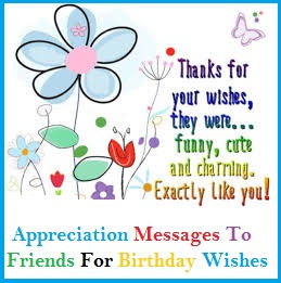 message of thanks to friends for birthday wishes ; 0da1085c699c3d55c66928ef5a55817d