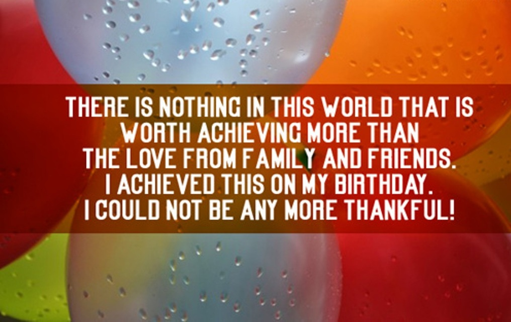 message of thanks to friends for birthday wishes ; There-Is-Not-Nothing-In-This-World-ty235