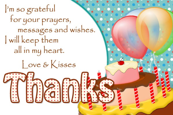 message of thanks to friends for birthday wishes ; birthday-thank-you-message-images