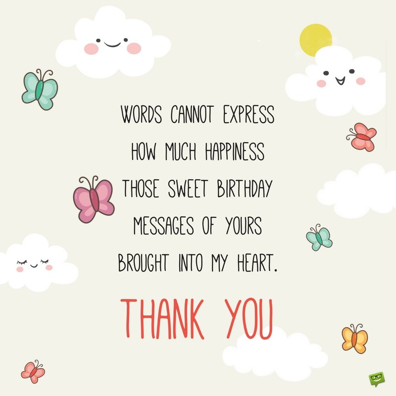 message saying thank you for birthday greetings ; 2887ce3366de9d2163fad320c3631693
