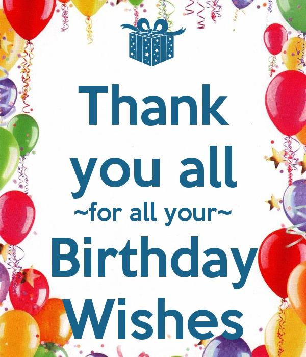 message saying thank you for birthday greetings ; 5ab0421ed56dc9a8b15933a97d8b46ac