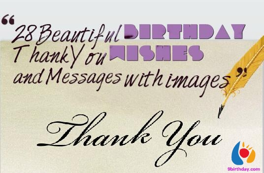 message to say thank you for birthday wishes ; 28-Beautiful-Birthday-Thank-You-Wishes-and-Messages-with-images