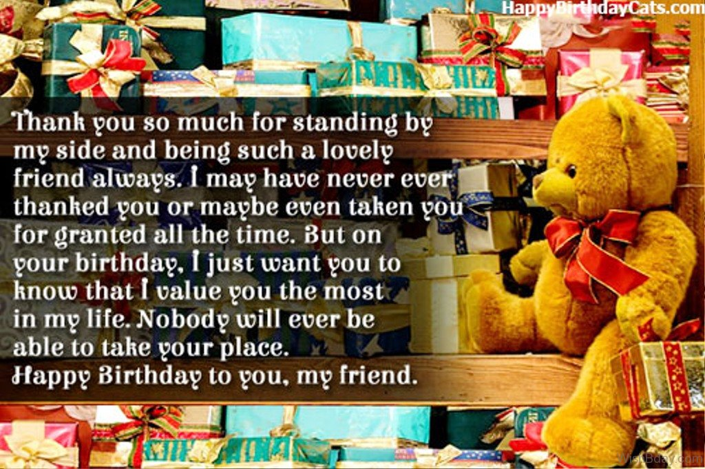 message to thank friends for birthday wishes ; Nobody-Will-Ever-Be-Able-To-Take-Your-Place