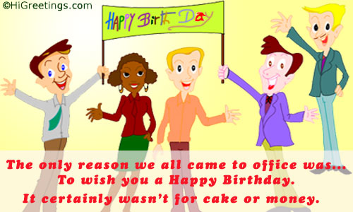 office birthday card quotes ; birthday-greeting-cards-for-office-colleagues-send-ecards-humor-fun-office-party-free