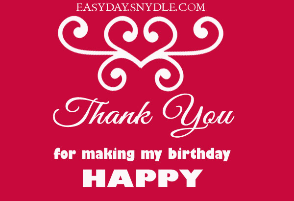 one liner thank you message for birthday wishes ; Thank-you-for-making-my-birthday-special-Images-Wallpapers-Photos-Pictures-Download
