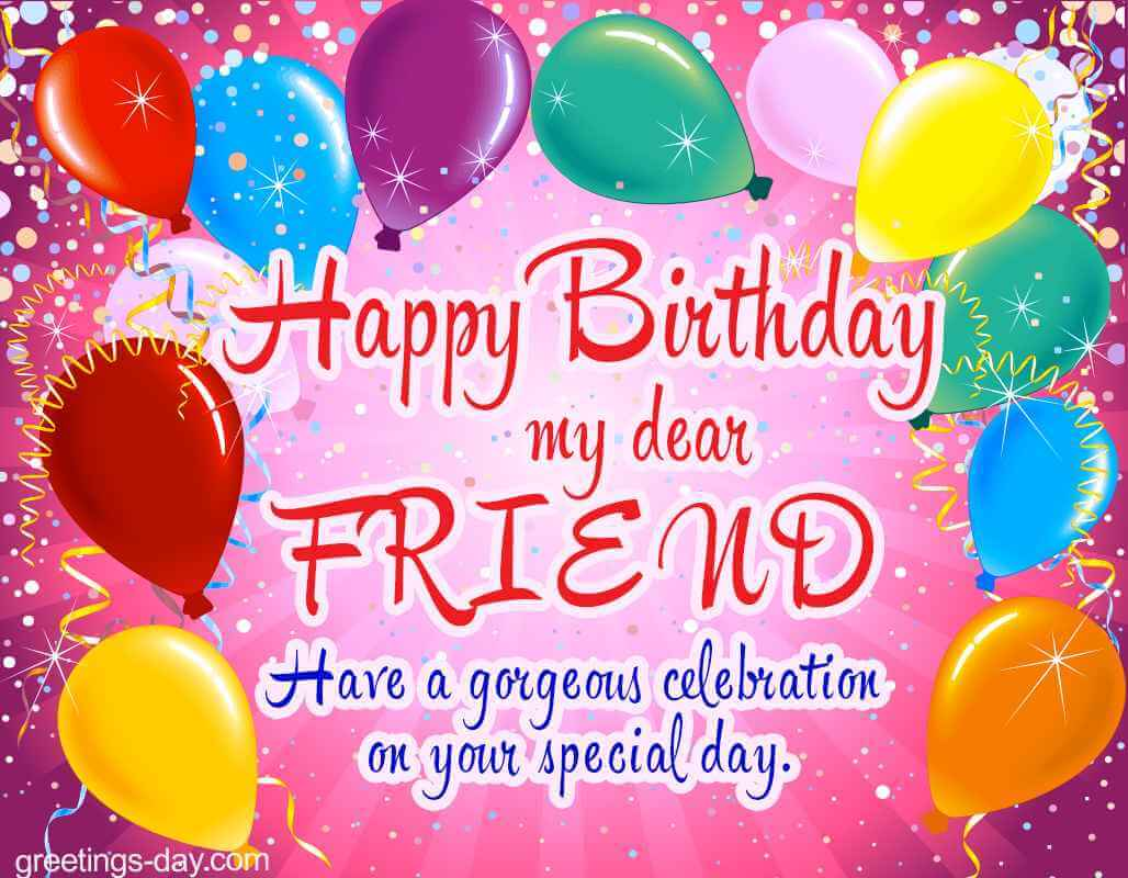 pictures for wishing happy birthday ; happy-birthday-friend-greetings