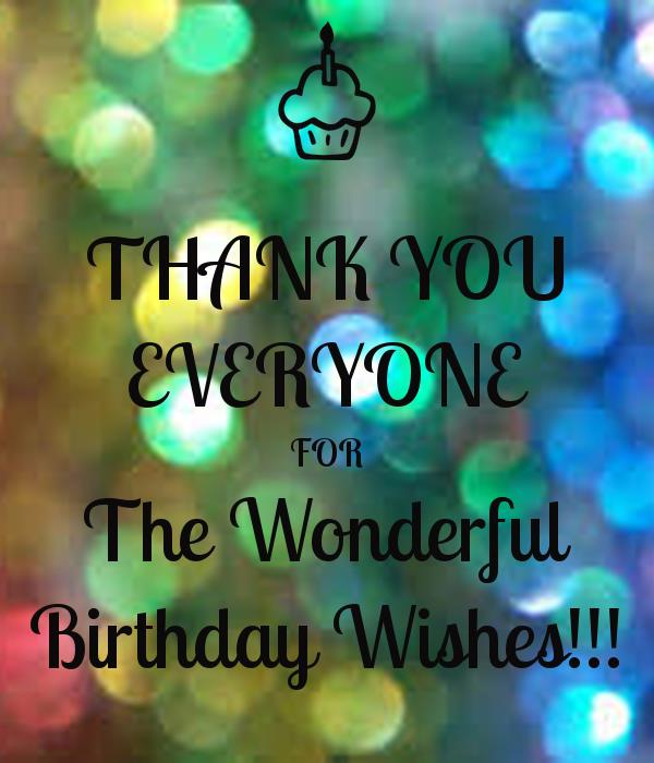 poster for birthday wishes ; thank-you-everyone-for-the-wonderful-birthday-wishes-4