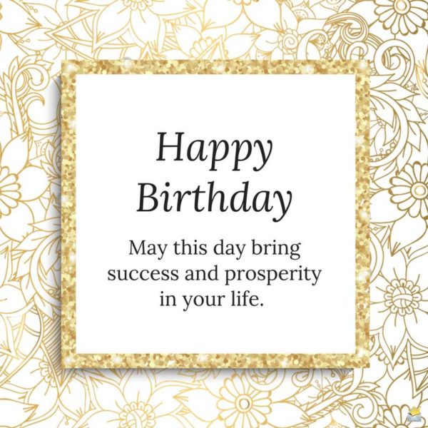 professional birthday greeting messages ; 25c20a5de3d132597747342123bbbd04