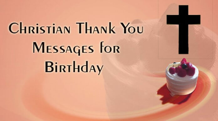 religious thank you message for birthday wishes ; christian-thank-you-message-birthday