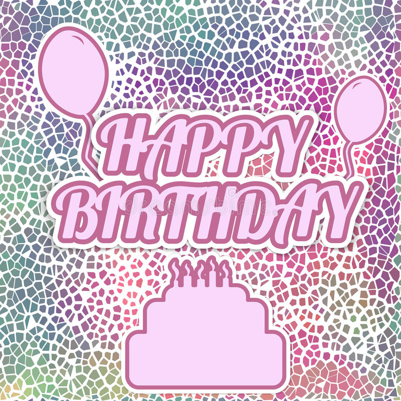 sticker birthday card ; vector-sticker-happy-birthday-greeting-card-balloons-colorful-broken-tile-background-illustration-your-holiday-51064411