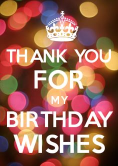 thank you message for birthday greetings from girlfriend ; 2d5763744ade350b4dc9a43f84746f54--thanks-for-birthday-wishes-birthday-thank-you-quotes