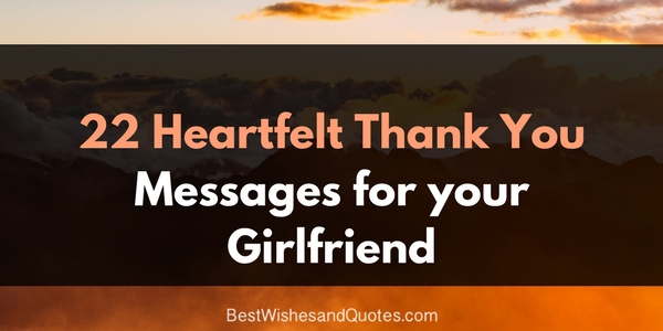 thank you message for birthday greetings from girlfriend ; thank-you-messages-for-girlfriend