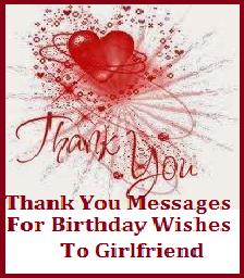 thank you message for birthday greetings from girlfriend ; ty