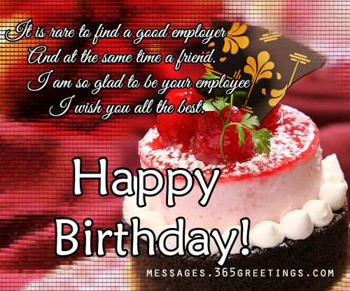 wish you happy birthday greeting card ; birthday-greeting-card-messages-it-is-rare-to-find-a-good-employer-and-at-the-same-time-a-friend-iam-so-glad-be-your-employee-i-wish-you-all-the-best