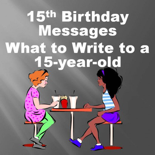 15th birthday card messages ; 9216045_f520