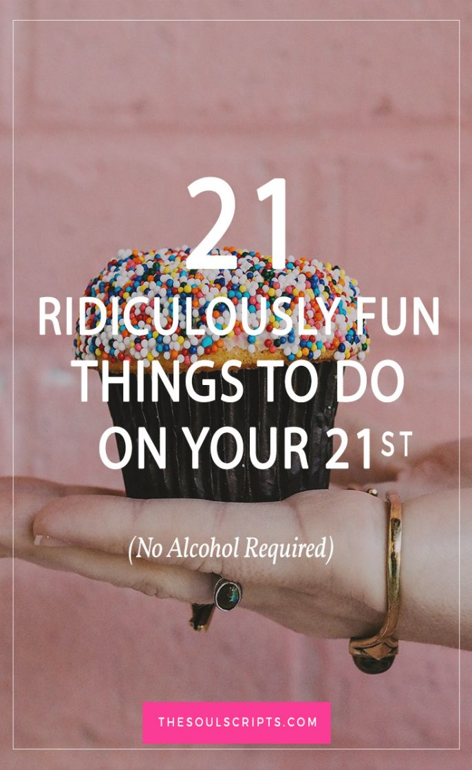 21 birthday sign list ideas ; 21-birthday-activities-no-drinking-required-686x1120
