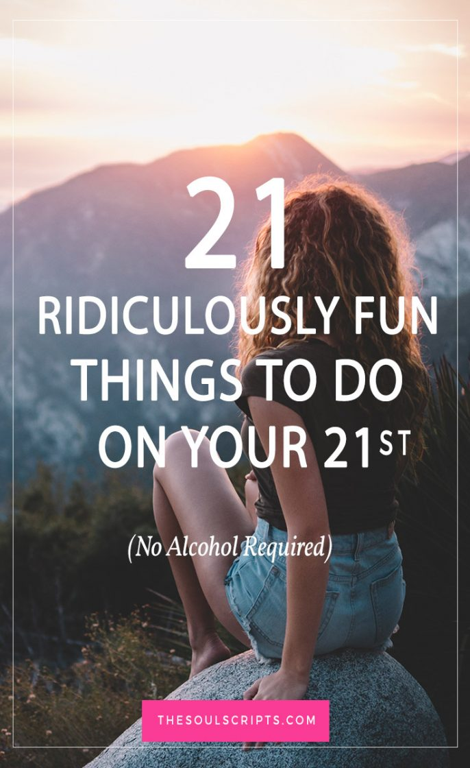21 birthday sign list ideas ; 21-birthday-ideas-21st-birthday-without-alcohol-686x1120