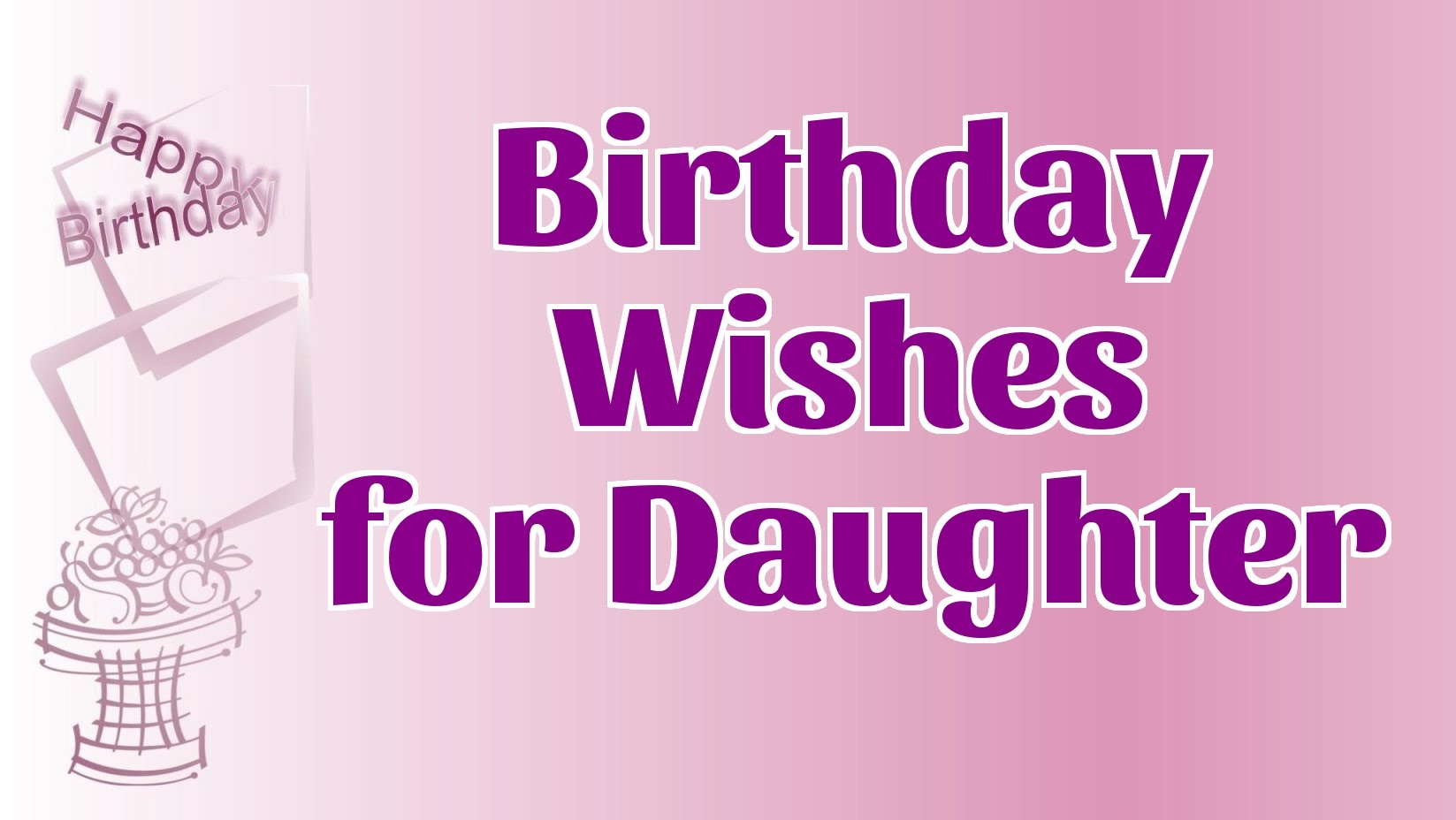 21st birthday card messages for daughter ; maxresdefault