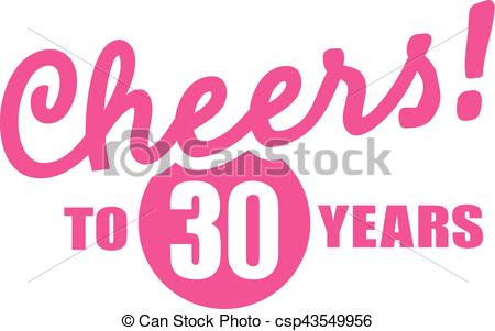 30th birthday clip art images ; cheers-to-30-years-30th-birthday-clipart-vector_csp43549956