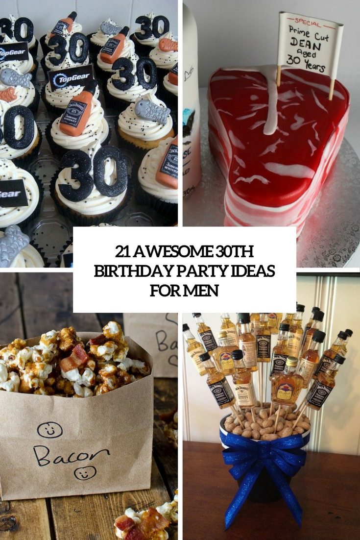 30th birthday picture ideas ; 21-awesome-30th-birthday-party-ideas-for-men-cover