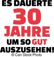 30th birthday pictures clip art ; it-took-me-30-years-to-look-this-good-30th-birthday-german-clipart-vector_csp43559252