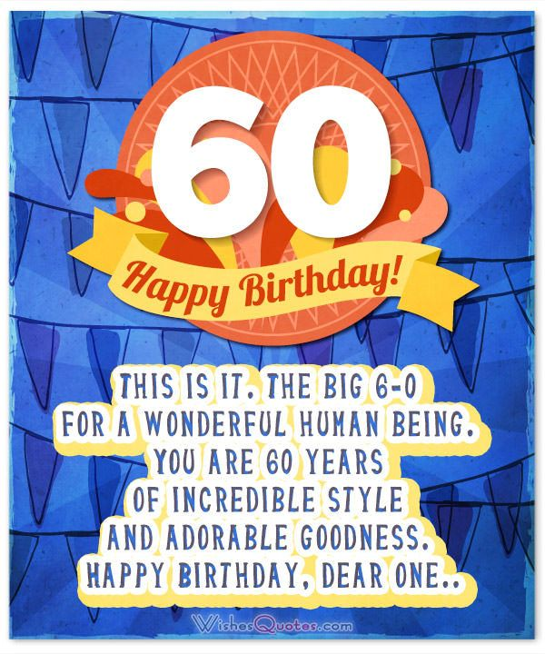 60th birthday card messages ; 2a34be9c6f5aaf381071a2aaf25dcc44