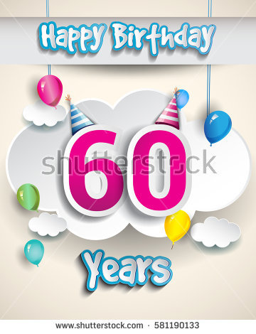 60th birthday greeting cards ; stock-vector--th-birthday-celebration-design-with-clouds-and-balloons-design-greeting-card-and-invitation-for-581190133