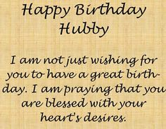 a birthday quote for my husband ; ab220425a50305399986e995cc7ad84f