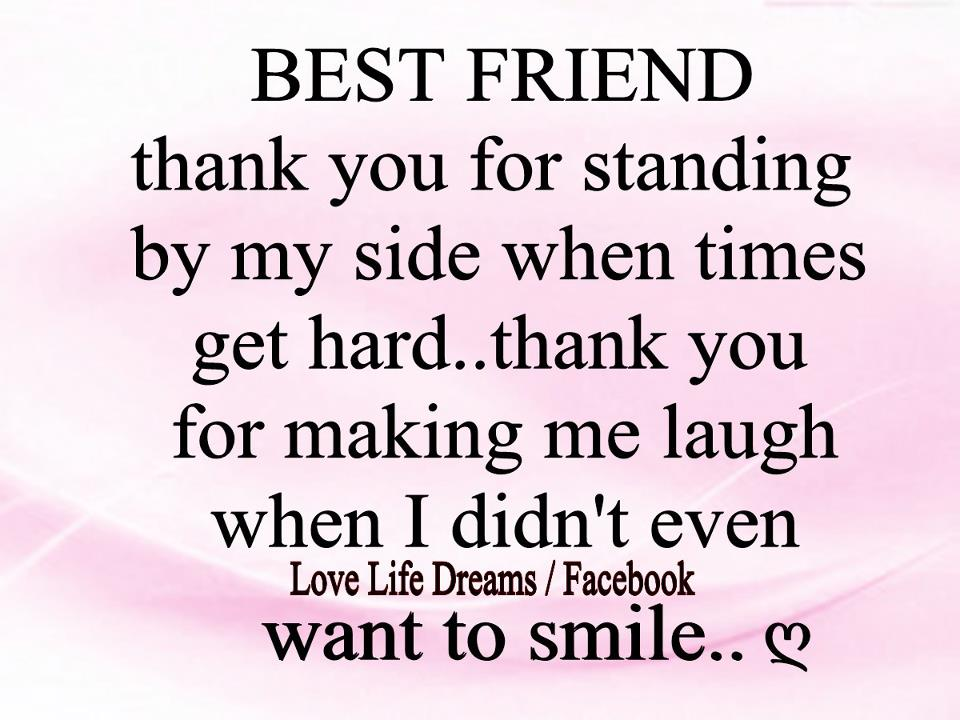 a quote for my best friend birthday ; friendship-birthday-quotes-tumblr-elegant-love-life-dreams-best-friend-thank-you-for-standing-by-my-side-of-friendship-birthday-quotes-tumblr