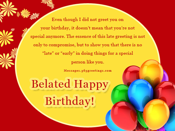 belated happy birthday wishes message ; belated-birthday-messages