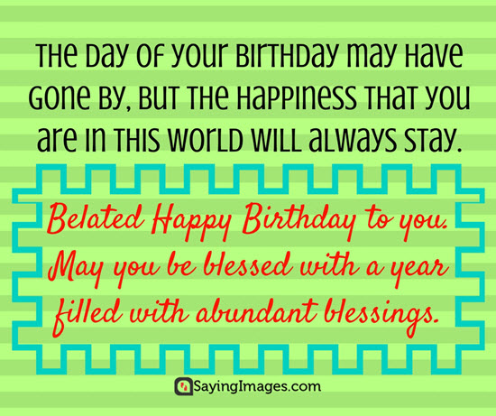 belated happy birthday wishes message ; happy-belated-birthday-messages