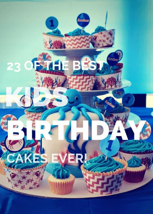 best birthday cake ever picture ; kids-birthday-cakes-title-min
