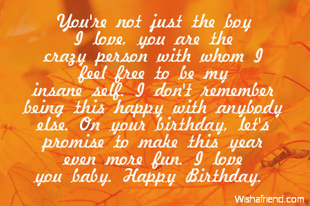 best birthday wish quotes for boyfriend ; Youre-not-just-the-boy-I-love