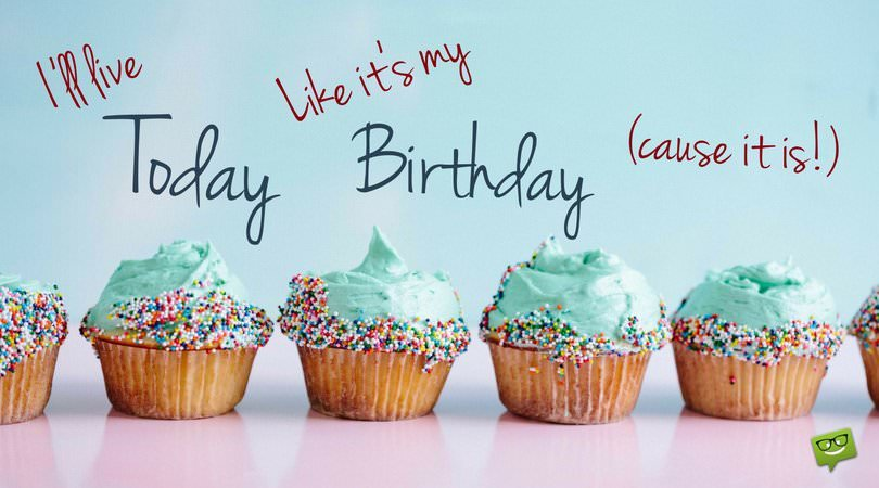 best birthday wish to yourself ; Funny-Birthday-wish-for-me-on-card-with-cup-cakes-1