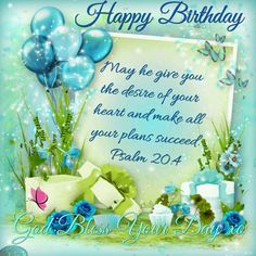 bible message for birthday wishes ; ee5e09447bdb7d32f4c5fefd0607e0ae--christian-quotes-happy-birthday