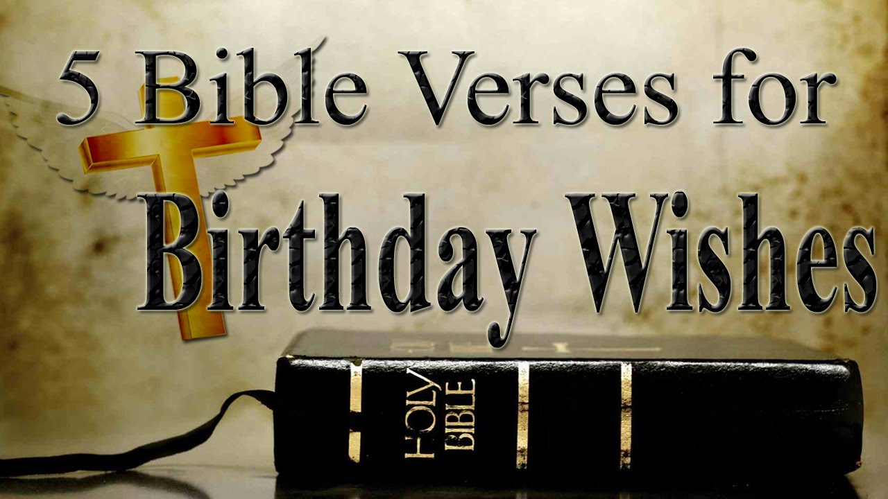 bible message for birthday wishes ; maxresdefault