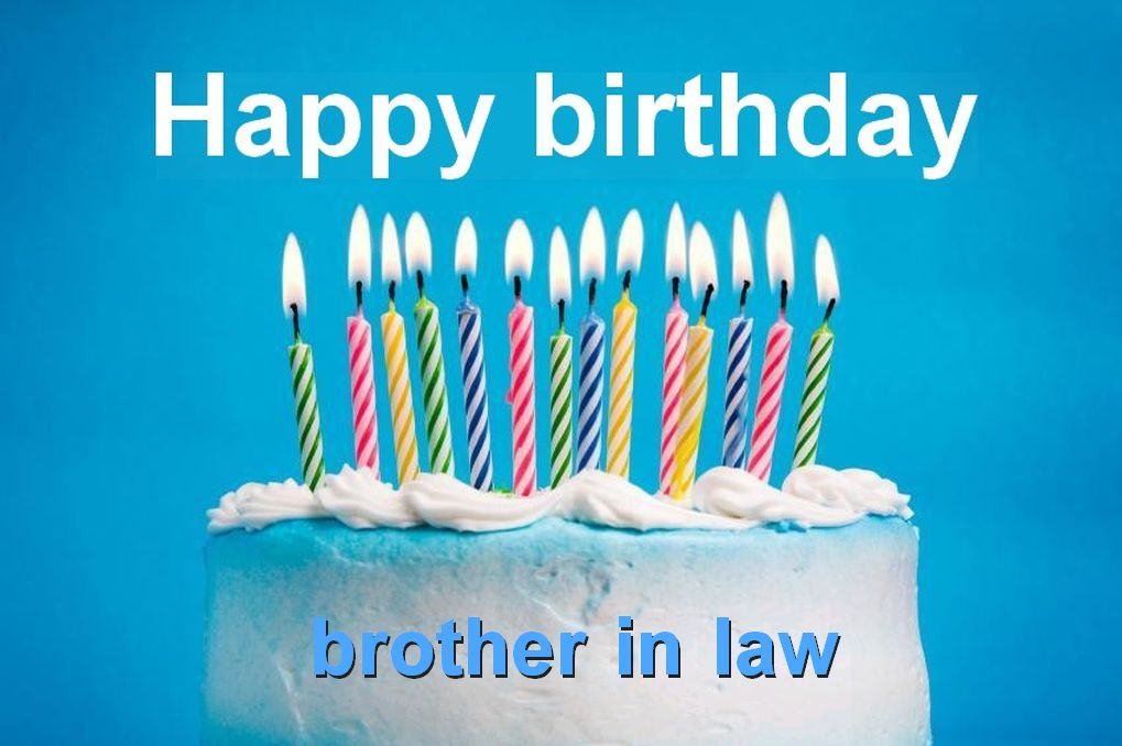 birthday card messages brother in law ; 58835d1e3e5153dca9716391bca6f6de