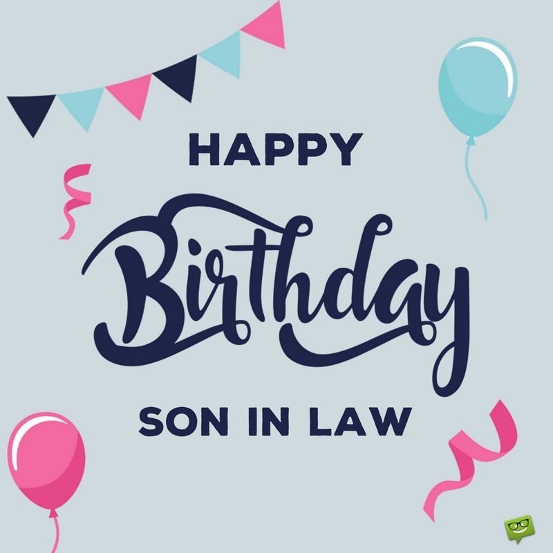 birthday card messages for son in law ; Happy-son-in-law