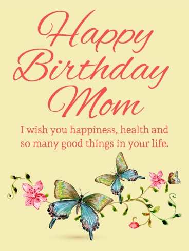 birthday card mom messages ; mother-birthday-card-messages-best-of-butterfly-birthday-card-for-mom-make-your-mom-s-heart-soar-with-of-mother-birthday-card-messages