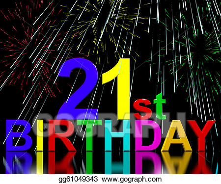 birthday fireworks clipart ; twenty-first-or-21st-birthday-celebrated-with-fireworks_gg61049343