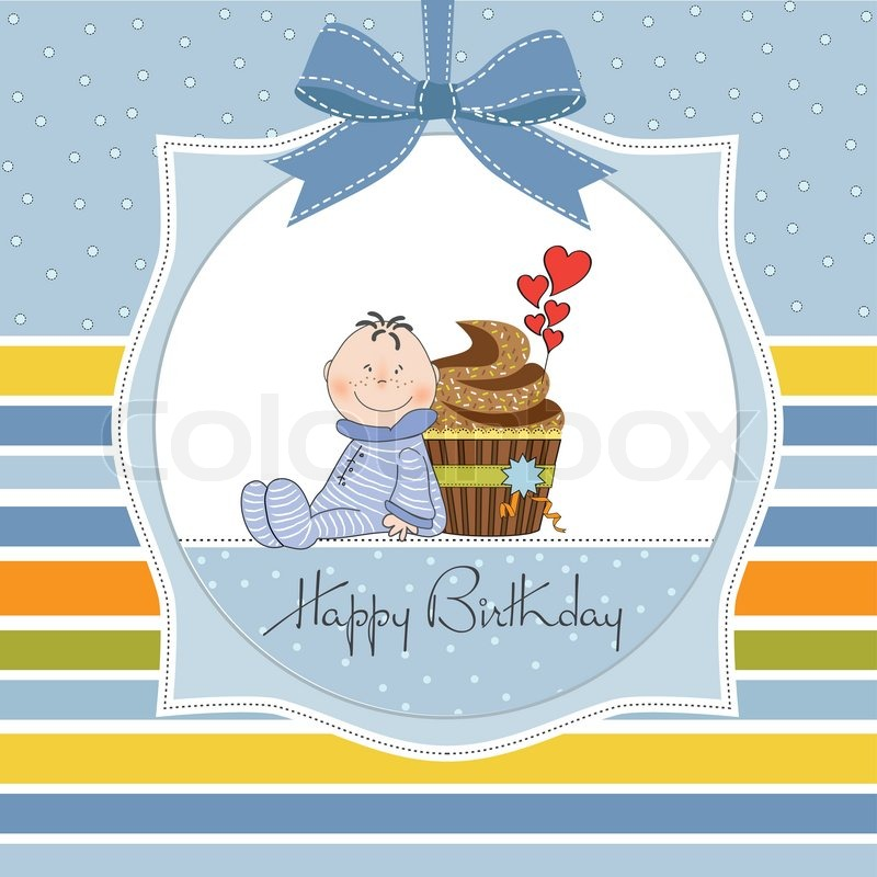 birthday greeting cards for baby boy ; 4612092-birthday-greeting-card-with-cupcake-and-little-baby