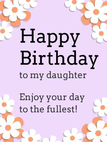 birthday greeting cards for daughter ; b_day_fdo04-63dfe07a17a5633fea5a13b467884f2f
