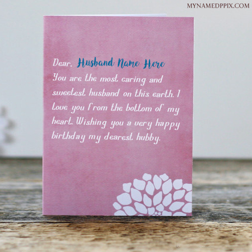 birthday greeting wishes with name ; Write-Husband-Name-Birthday-Greeting-Wish-Card-Image-1
