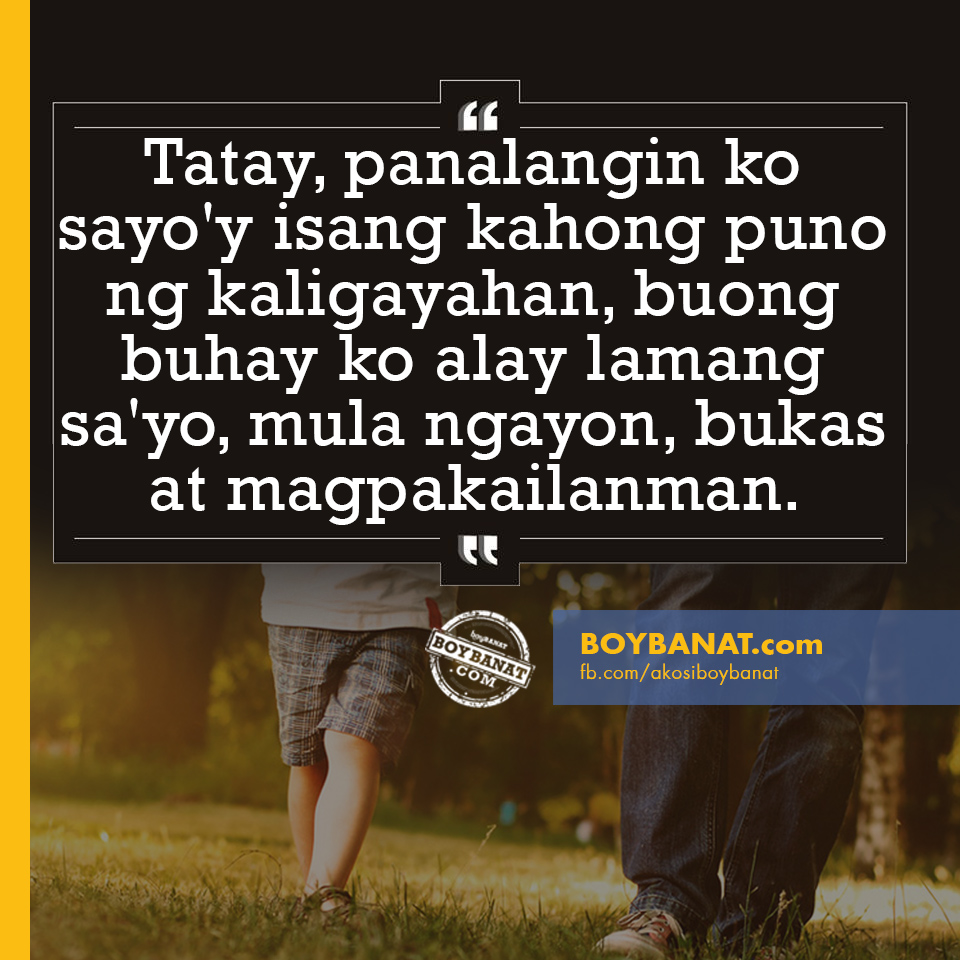 birthday message for daddy tagalog ; Fathers%252BDay%252BQuotes%252BBoy%252BBanat_com