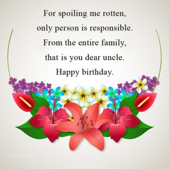 birthday message for uncle tagalog ; For-Spoiling-Me-Rotten-Only-Person-Is-Responsible-From-The-Entire-Family-Happy-Birthday