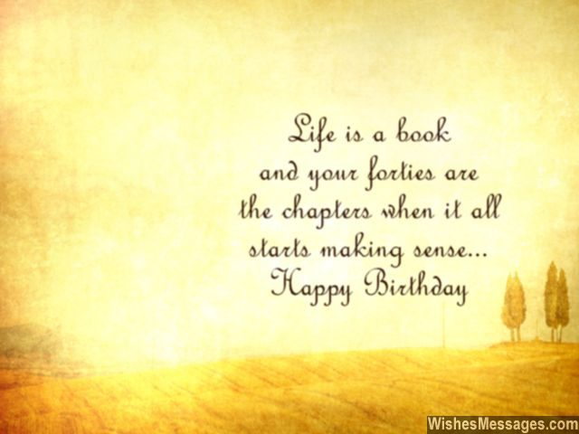 birthday message quotes inspirational ; Inspirational-40th-birthday-wishes-beautiful-words-to-inspire-640x480