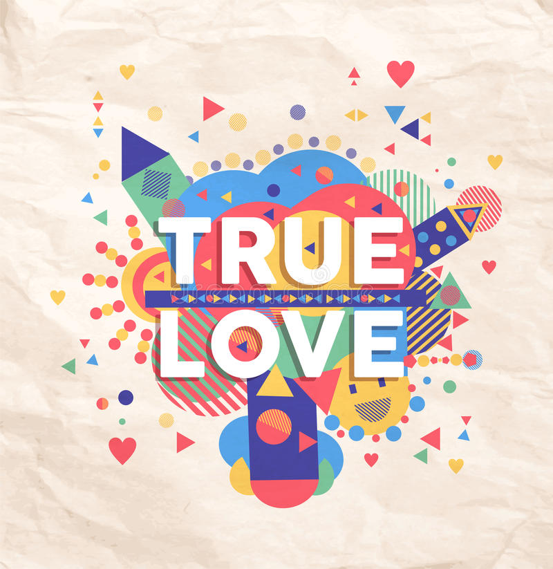 birthday poster making ; true-love-quote-poster-design-geometric-color-typography-fun-inspiring-hipster-background-ideal-valentines-birthday-card-52643556